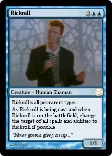 Rickroll Magic Card